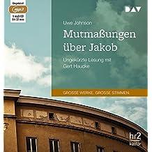 Mutmassungen über Jakob: Ungekürzte Lesung mit Gert Haucke (1 mp3-CD)