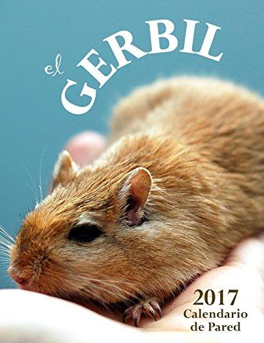 El Gerbil 2017 Calendario de Pared (Edición España) (Aberdeen Regale)