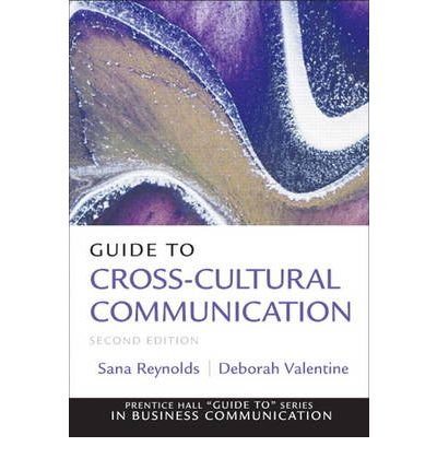 [(Guide to Cross-Cultural Communications )] [Author: Sana Reynolds] [Jun-2010]