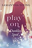 #4: Play On – Dunkles Spiel: Roman