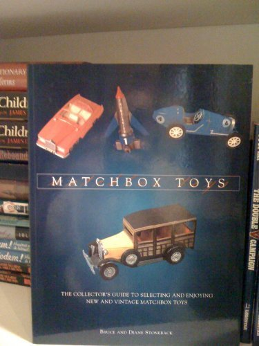 matchbox-toys-the-collectors-guide-to-selecting-and-enjoying-new-and-vintage-matchbox-toys