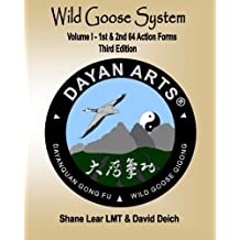 Wild Goose System: Volume 1 - 1st & 2nd 64 Action Forms