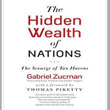 The Hidden Wealth of Nations: The Scourge of Tax Havens