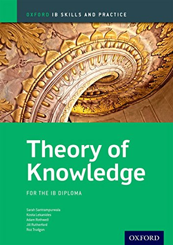 Ib skills and practice: theory knowledge. Con espansione online. Per le Scuole superiori (Oxford Ib Skills and Practice)