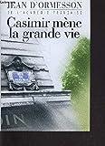 CASIMIR MENE LA GRANDE VIE