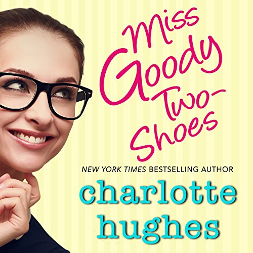 miss-goody-two-shoes-a-contemporary-romance
