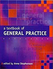 A Textbook Of General Practice (Old)