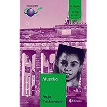 Muscha (Castellano - Juvenil - Paralelo Cero)