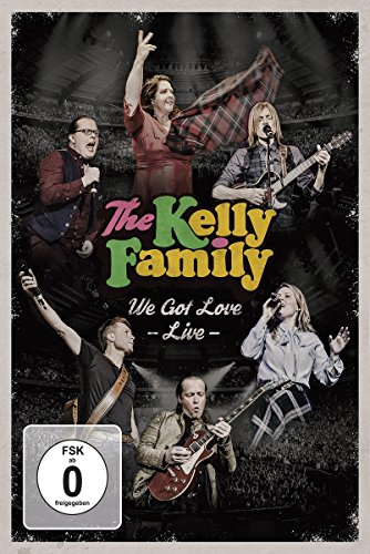 The Kelly Family – We Got Love – Live [2 DVDs]