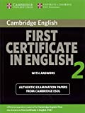 Cambridge First Certificate in English 2 (Exam 2008) : Students Book with answers: Official Examination Papers from Univ