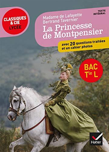 Mme de Lafayette/ B. Tavernier, La Princesse de Montpensier: programme de littérature Tle L bac 2019-2020