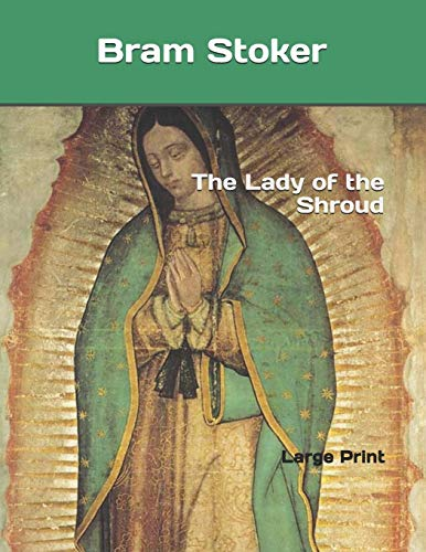 The Lady of the Shroud: Large Print