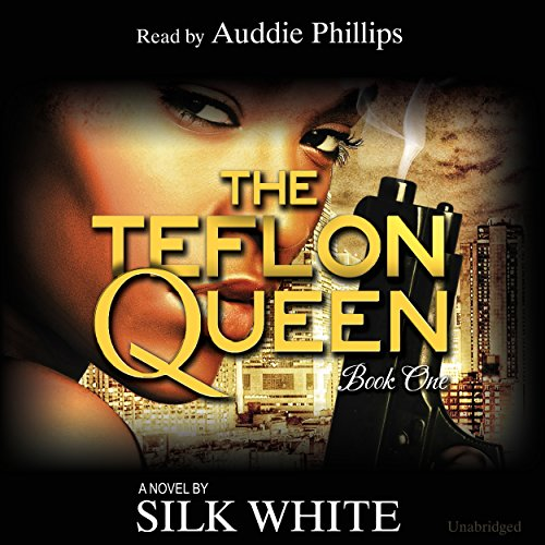 the-teflon-queen-teflon-queen-series-book-1