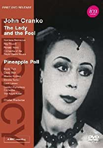Mackerras/ Cranko (The Lady And The Fool/ Pineapple Poll) [DVD] [2011] [NTSC]