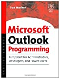 Microsoft Outlook Programming: Jumpstart for Administrators, Developers, and Power Users (English Edition)