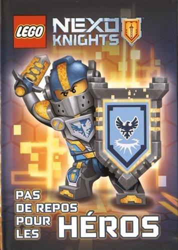 LEGO NEXO KNIGHTS 01 PAS DE REPOS POUR LES HEROS