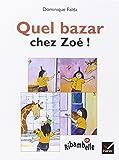 Quel bazar chez Zoé (album CP)