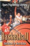 Sport Psychology Library -- Basketball