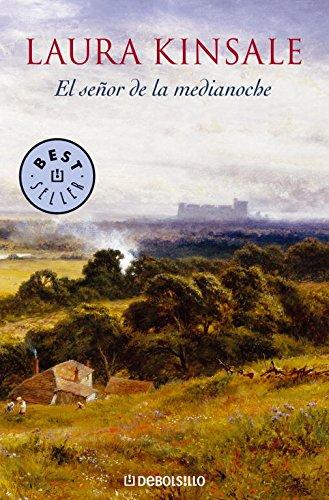 El señor de la medianoche (BEST SELLER) por Laura Kinsale