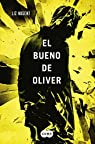 El bueno de Oliver par Liz Nugent