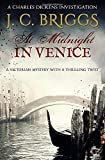 At Midnight In Venice: A Victorian mystery with a thrilling twist (Charles Dickens Investigations)