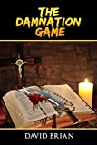 The Damnation Game by David Brian