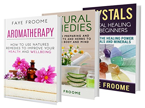 healing-3-book-collection-aromatherapy-crystals-and-natural-remedies-natural-healing-series-1