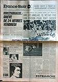 france soir du 30 05 1975 colere contre le projet de super aeroport a toussus montparnasse greve la malchance de leeds battu par bayern emeutes a djibouti