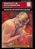Libros Descargar en linea Prostituto de extraterrestres una novela de terror para casados (PDF y EPUB) Espanol Gratis