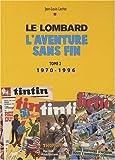auteurs lombard tome 2 aventure sans fin t2 1970 1996