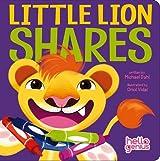 Little Lion Shares (Hello Genius) by Michael Dahl (2014-02-01)