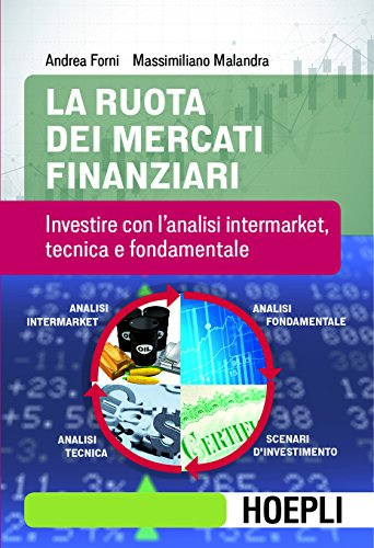 scaricare ebook gratis La ruota dei mercati finanziari PDF Epub