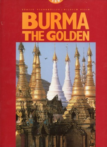Burma the Golden (Insight Topics S.) por KLEIN WILHELM