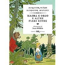 Masha e Orso e altre fiabe russe