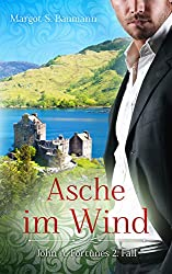 Asche im Wind: John A. Fortunes 2. Fall