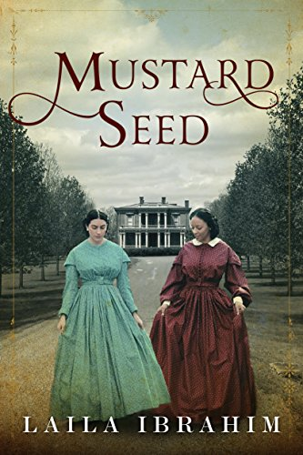 Mustard Seed (English Edition) por Laila Ibrahim