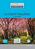 Le Grand Meaulnes - Livre (Lectures Cle En Franais Facile)