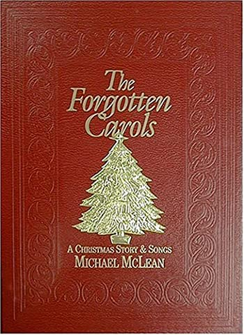 Forgotten Carols: A Christmas Story & Songbook (Book Only) by