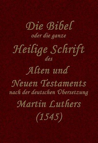 Unrevidierte Lutherbibel (1545)