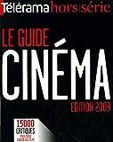 Télérama hors-série - Le guide du cinéma : 15 000 films à voir (télé, vidéo, DVD)