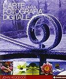 L'arte della fotografia digitale