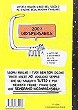 Image de Il libro che ti spiega proprio tutto sui genitori (perché ti fanno mangiare le verdu