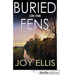 BURIED ON THE FENS a gripping crime thriller full of twists (English Edition) [Edizione Kindle]