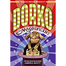 Dorko the Magnificent by Beaty, Andrea (2014) Paperback