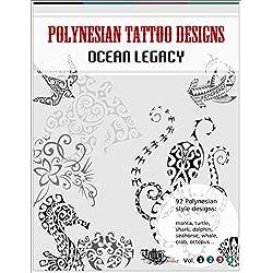 Polynesian Tattoo Designs: Ocean Legacy (TT Design Books Book 1) (English Edition)