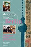 shopping insolite ? berlin