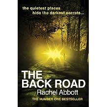 By Rachel Abbott The Back Road