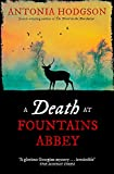A Death at Fountains Abbey: Longlisted for the Theakston Old Peculier Crime Novel of ...