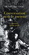 Conversation avec le torrent : Journal par Bauchau