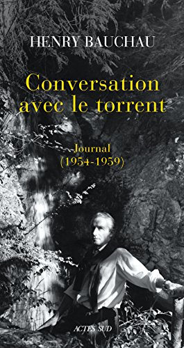 Conversation avec le torrent: Journal (1954-1959)